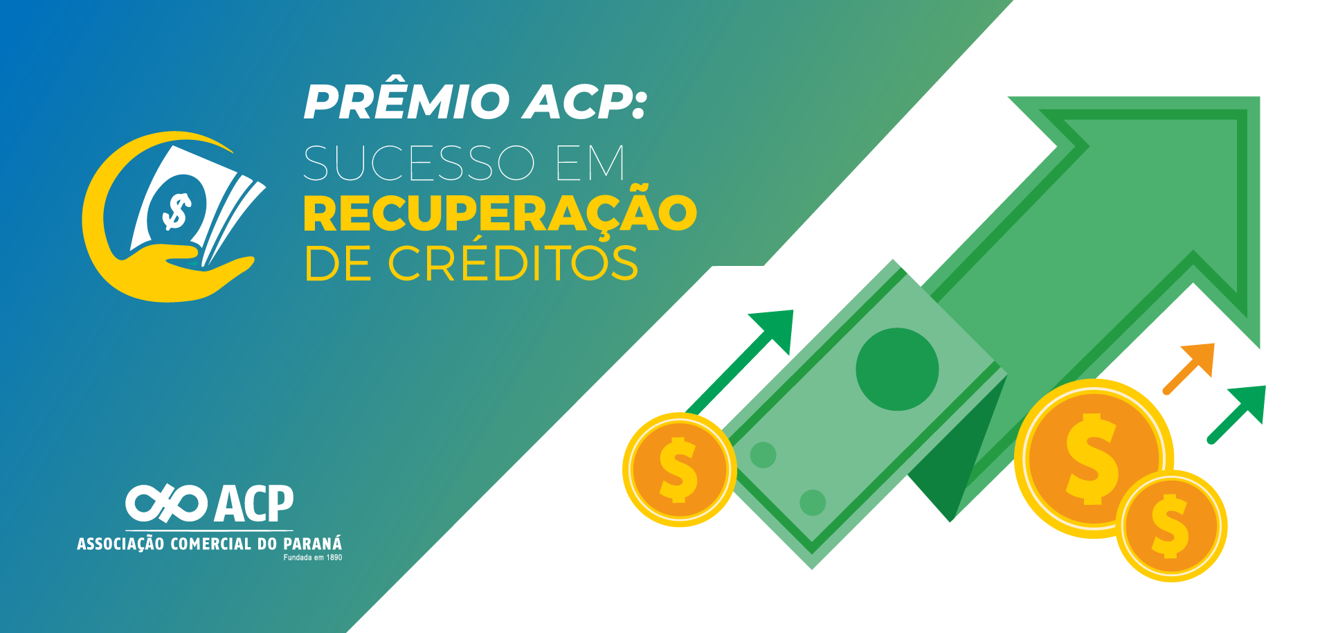 Prêmio ACP: Sucesso em recuperação de crédito – Parte 2