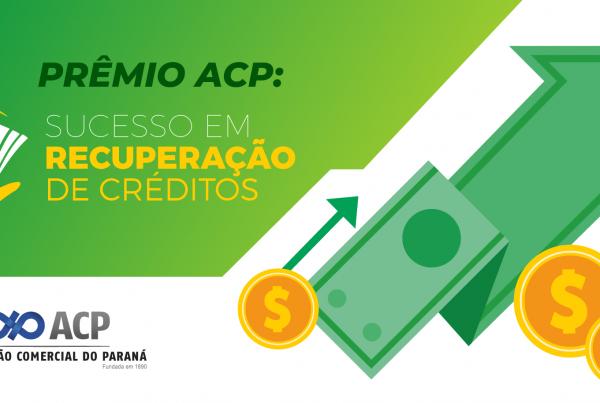 Prêmio ACP Sucesso em Recuperação de Crédito